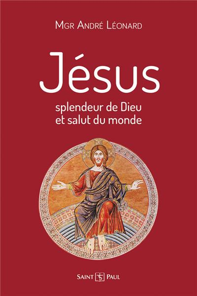 jesus-splendeur-de-dieu-et-salut-du-monde