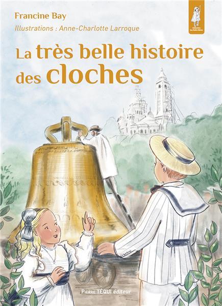 la-tres-belle-histoire-des-cloches