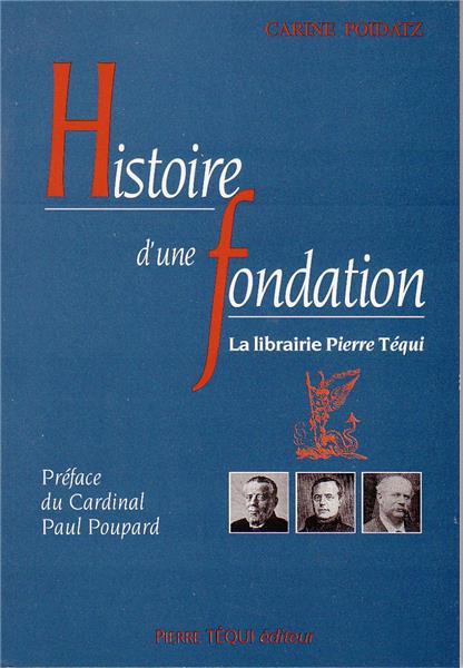 Histoire d'une fondation : la librairie Pierre Téqui