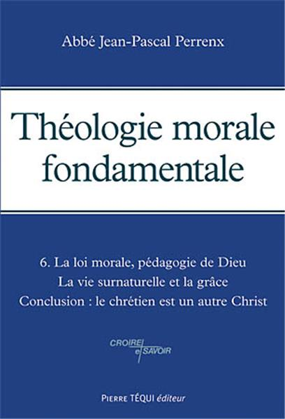 theologie-morale-fondamentale-tome-6