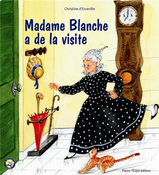 madame-blanche-a-de-la-visite