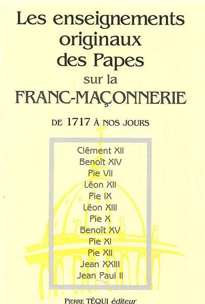 les-enseignements-originaux-des-papes-sur-la-franc-maconnerie