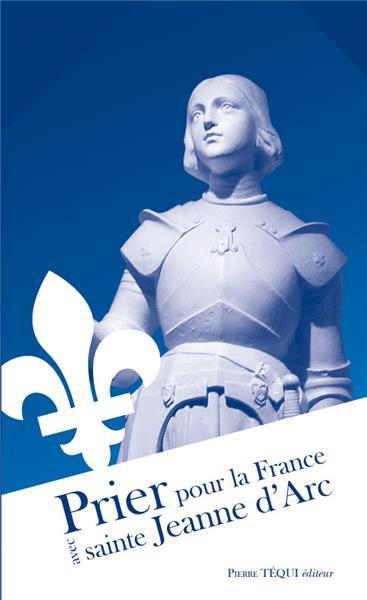 prier-pour-la-france-avec-sainte-jeanne-d-arc