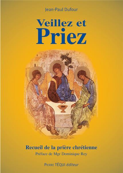 veillez-et-priez-11e-edition