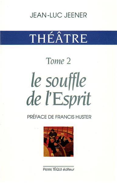 theatre-tome-2-le-souffle-de-l-esprit