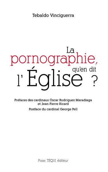 la-pornographie-qu-en-dit-l-eglise