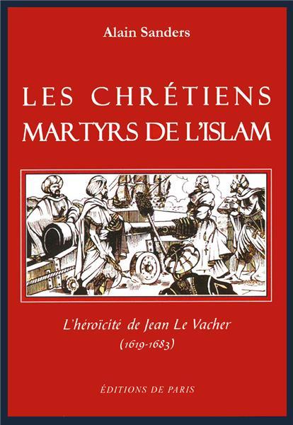 les-chretiens-martyrs-de-l-islam
