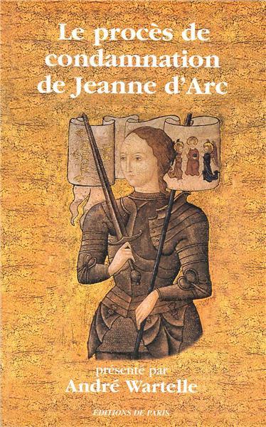 le-proces-de-condamnation-de-jeanne-d-arc