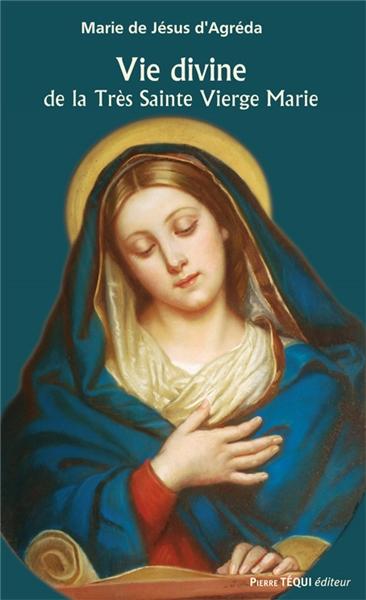 vie-divine-de-la-tres-sainte-vierge-marie