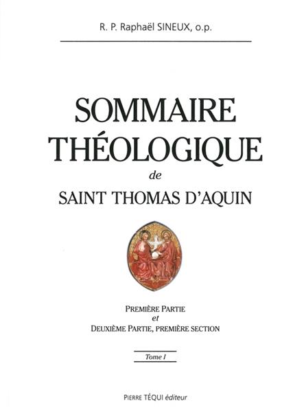 sommaire-theologique-de-saint-thomas-d-aquin-tome-i