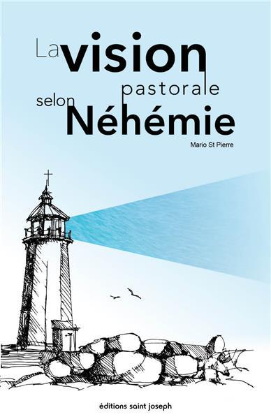 la-vision-pastorale-selon-nehemie