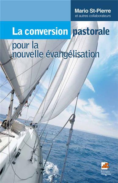 la-conversion-pastorale-pour-la-nouvelle-evangelisation