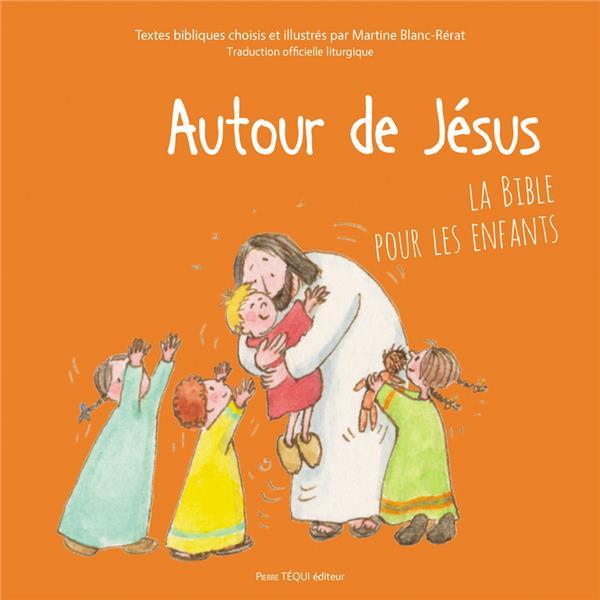 autour-de-jesus-la-bible-pour-les-enfants