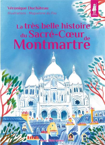 la-tres-belle-histoire-du-sacre-c-ur-de-montmartre