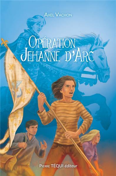 operation-jehanne-d-arc