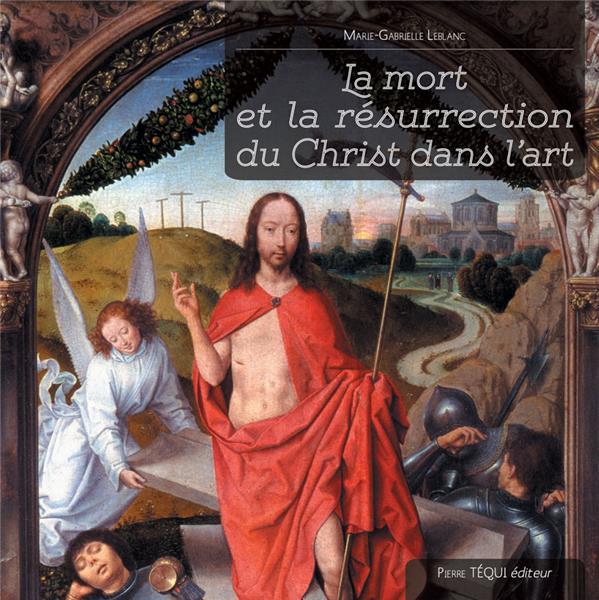 la-mort-et-la-resurrection-du-christ-dans-l-art
