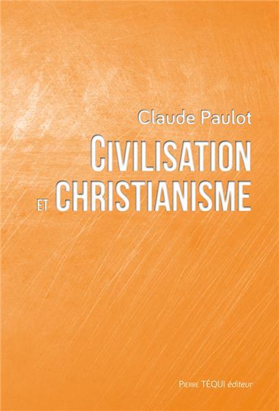 civilisation-et-christianisme