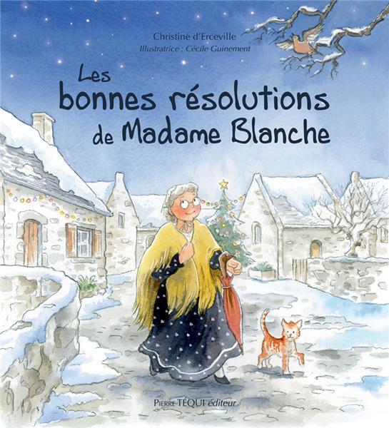 les-bonnes-resolutions-de-madame-blanche