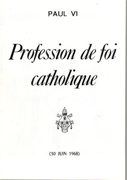 Profession De Foi Catholique - Pierre Tequi
