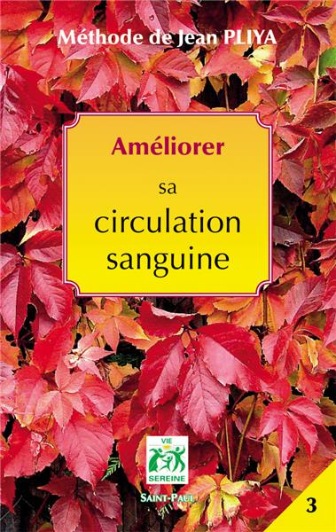 ameliorer sa circulation sanguine