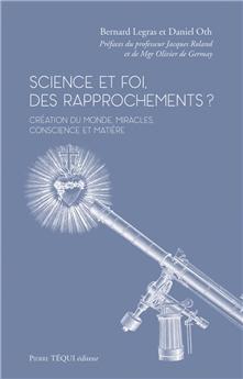 Science et foi, des rapprochements ?