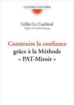 Construire la confiance grâce à la Méthode « PAT-Miroir »