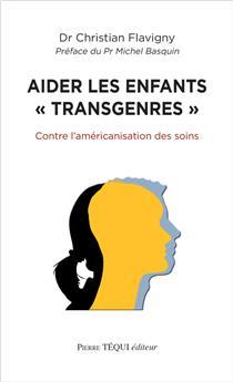 Aider les enfants « transgenres »