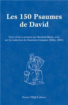 Les 150 psaumes de David - grand format (nouvelle édition)