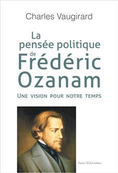 La pensée politique de Frédéric Ozanam