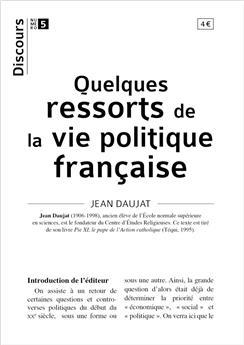 Discours n°5 - Quelques ressorts de la vie politique française