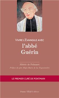 Vivre l'Évangile avec l'abbé Guérin