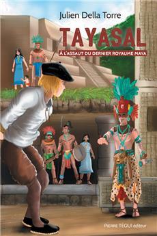 Tayasal - À l'assaut du dernier royaume maya