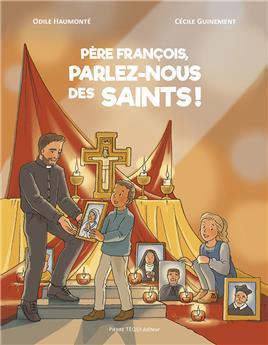 Père François, parlez-nous des saints ! (BD)
