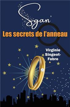 Les secrets de l'anneau (Sgan' 1)