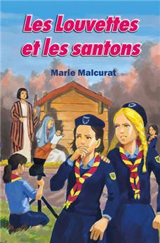 Les Louvettes et les santons (Les Louvettes 2)