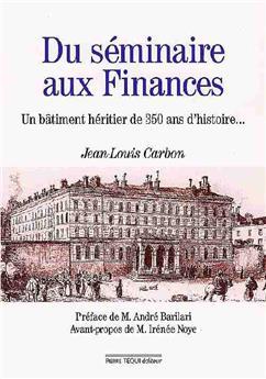 Du séminaire aux finances