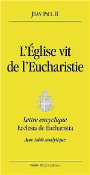 L'Église vit de l'Eucharistie (Grands caractères)