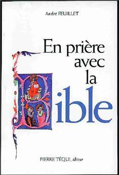 En prière avec la Bible