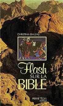 Flash sur la Bible