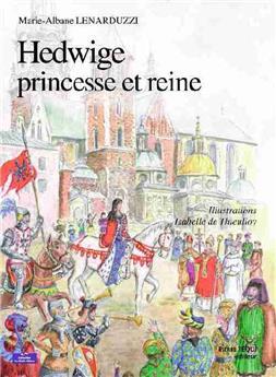 Hedwige, princesse et reine