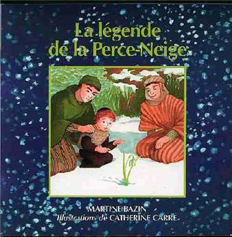 La légende de la Perce-Neige