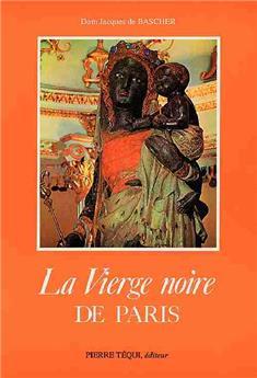La Vierge noire de Paris