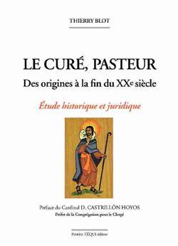 Le curé, pasteur - Des origines à la fin du XXe siècle (édition abrégée)