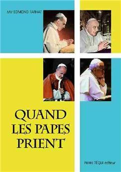 Quand les papes prient