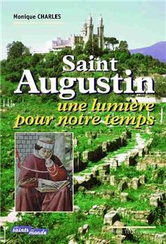 Saint Augustin, une lumière pour notre temps
