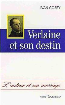 Verlaine et son destin