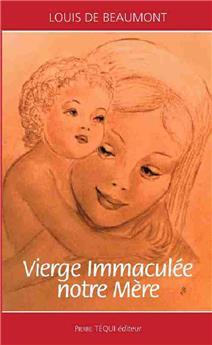 Vierge immaculée, notre mère