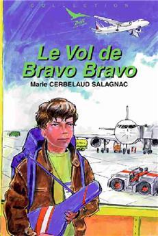 Le Vol de Bravo Bravo (Défi 15)