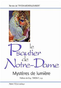 Le Psautier de Notre-Dame - Mystères de lumière