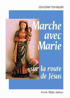 Marche avec Marie sur la route de Jésus
